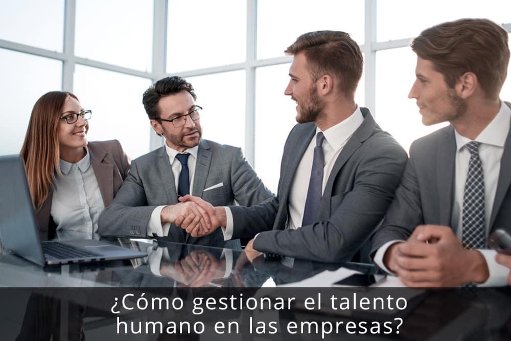 gestionar el talento humano